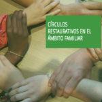 """7 de Julio: """"Círculos restaurativos en el ámbito familiar"""" será el nuevo curso que impartirá el centro de Estudios del CGPE"""