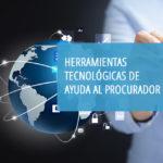 El Centro de Estudios del CGPE impartirá un nuevo curso bajo el nombre de «Herramientas tecnológicas de ayuda al Procurador»