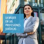 «La Mujer en las Profesiones Jurídicas» será el nuevo curso que impartirá el Centro de Estudios del CGPE el próximo lunes 31 de mayo