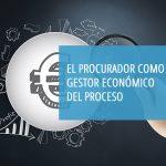 «El procurador como gestor económico del proceso» será el nuevo curso que impartirá el Centro de Estudios del CGPE el lunes 14 de junio a las 18 horas