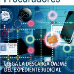 Procuradores, la revista editada por el Consejo General de Procuradores de España (CGPE), dedica la portada de su último número a la nueva herramienta Acceda que permite la descarga online de los expedientes judiciales